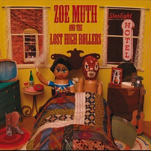 Zoe & The Lost High Rolle Muth Starlight Hotel