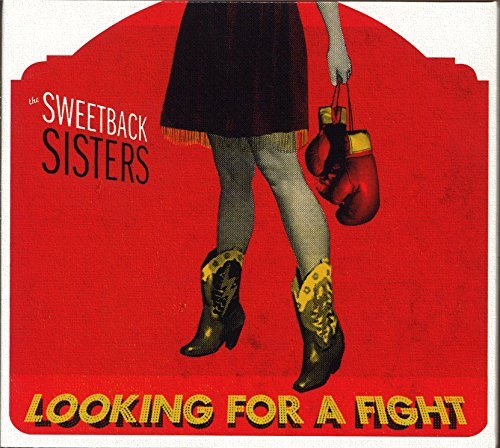 Sweetback Sisters Looking For A Fight