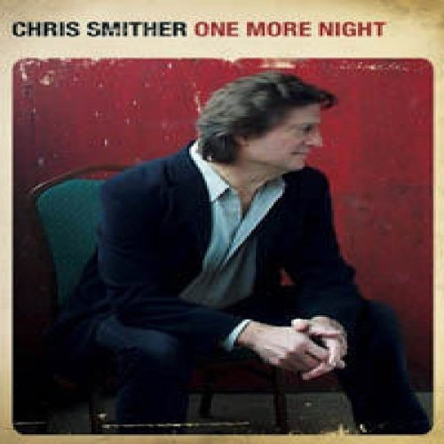 Chris Smither One More Night With Chris Smit
