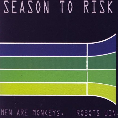 Season To Risk Men Are Monkeys Robots Win