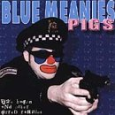 Blue Meanies Pigs Ep