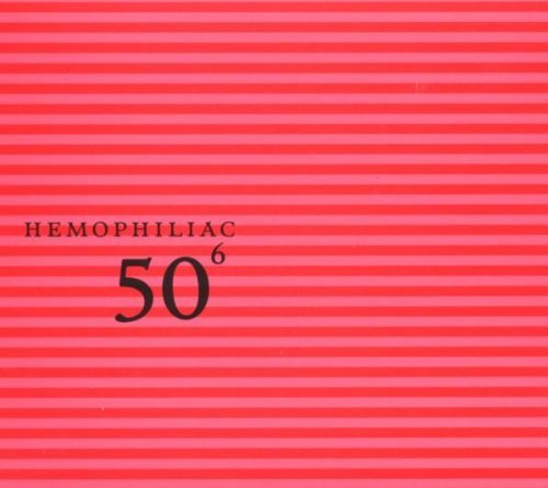 Hemophiliac Vol. 6 50th Birthday Celebrati