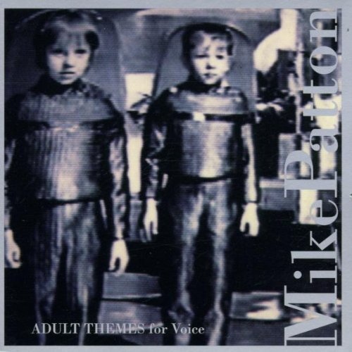 Mike Patton Adult Themes For Voice