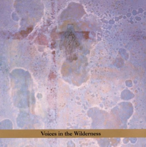 John Zorn Voices In The Wilderness