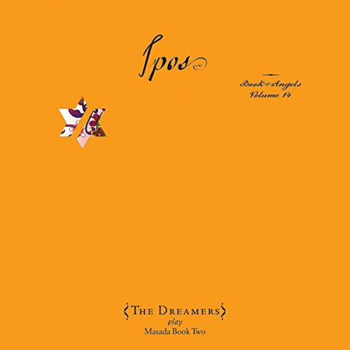 John Dreamers Zorn Vol. 14 Ipos The Book Of Ange