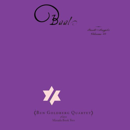 Ben Goldberg Vol. 15 Baal The Book Of Ange