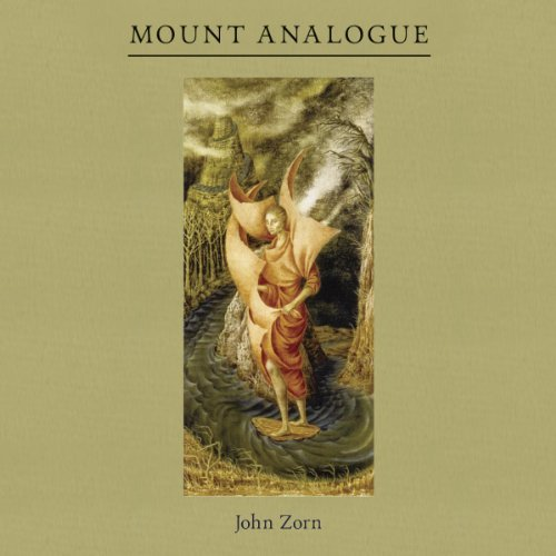 John Zorn Mount Analogue