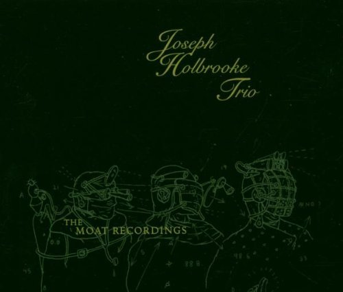 Joseph Trio Holbrooke Moat Recordings 2 CD Set