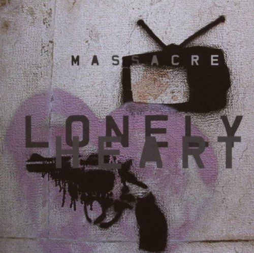 Massacre Lonely Heart