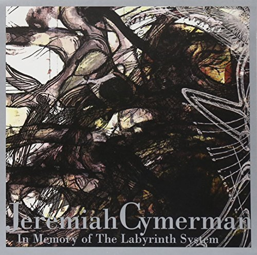 Jeremiah Zymerman In Memory Of The Labyrinth Sys