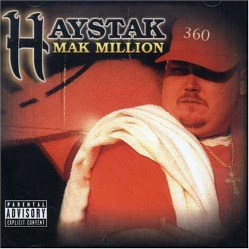 Haystak Mak Million Explicit Version