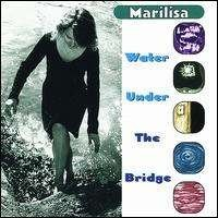 Marilisa Water Under The Bridge
