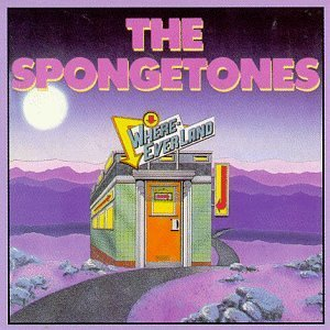Spongetones Where Ever Land Incl. Bonus Tracks