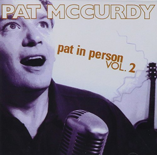 Mccurdy Pat Vol. 2 Pat In Person