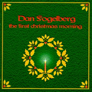 Dan Fogelberg First Christmas Morning