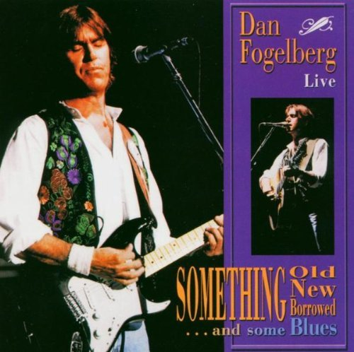 Dan Fogelberg Something Old New Barrowed & S