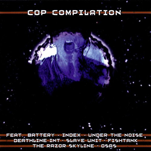Cop Compilation Cop Compilation Under The Noise Slave Unit
