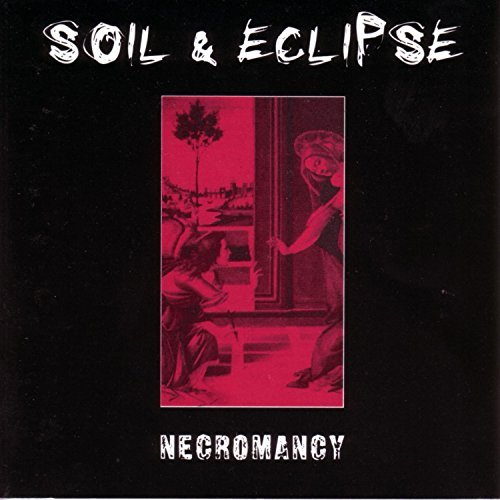 Soil & Eclipse Necromancy