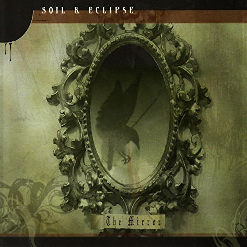 Soil & Eclipse Mirror
