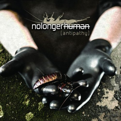Nolongerhuman Antipathy
