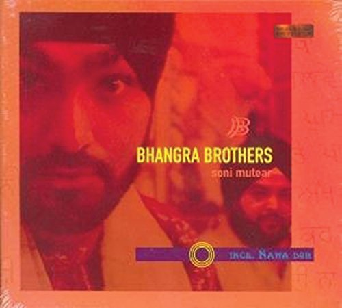 Bhangra Brothers Soni Mutear