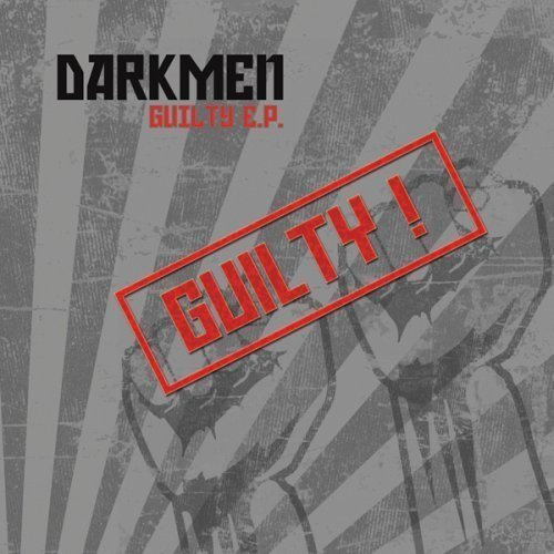 Darkmen Guilty Ep