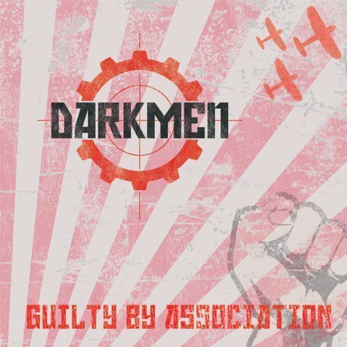 Darkmen Guilty By Association