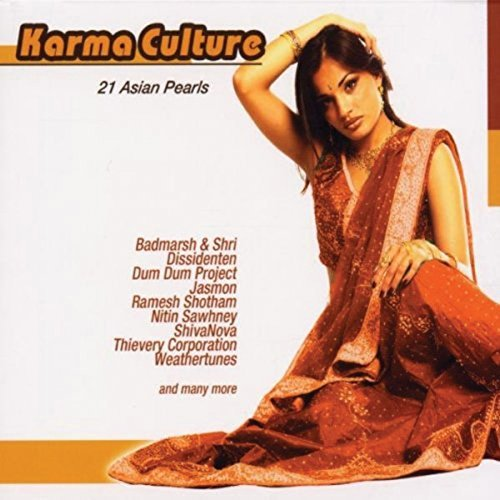 Karma Culture 21 Asian Pearls Karma Culture 21 Asian Pearls Dum Dum Project Dhillon Chag
