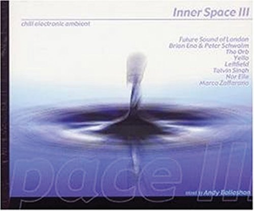 Inner Space Vol. 3 Inner Space 2 CD Set Inner Space