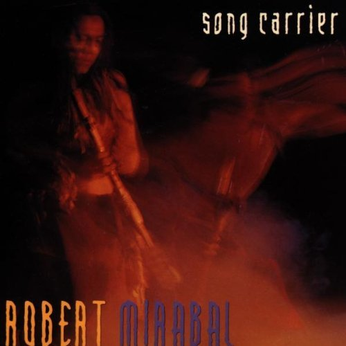 Robert Mirabal Song Carrier