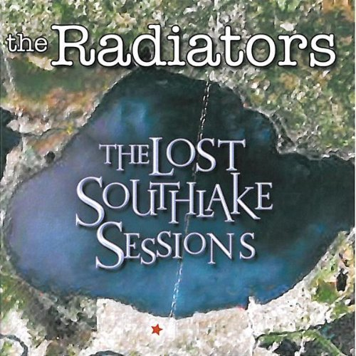 Radiators Lost Southlake Sessions