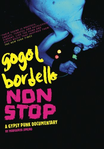 Gogol Bordello Gogol Bordello Non Stop Amary Case Nr