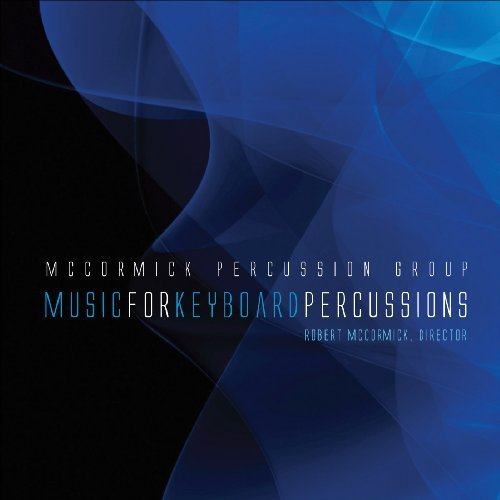 Lee Sandstrom Miller Adams Smi Music For Keyboard Percussions Mccormick Percussion Group
