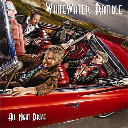 Whitewater Ramble All Night Drive