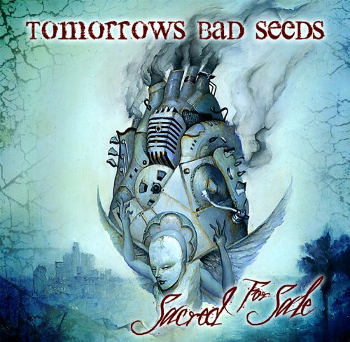 Tomorrows Bad Seeds Sacred For Sale