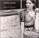 Gillian Welch Revival
