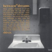 Between Dreams Shiver