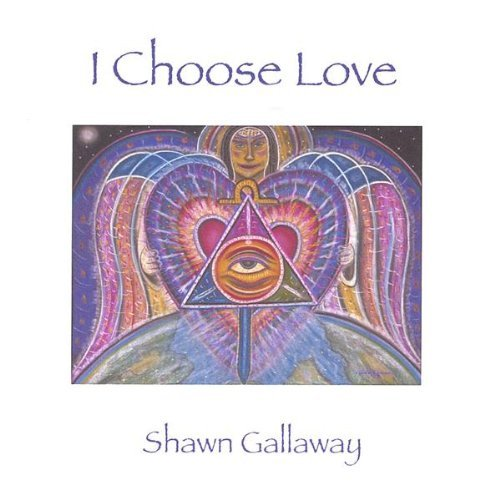 Shawn Gallaway I Choose Love