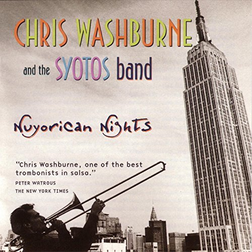 Chris & Syotos Band Washburne Nuyorican Nights