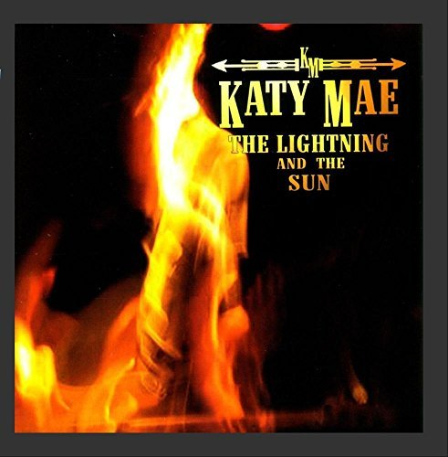 Katy Mae Lightning & The Sun Ep