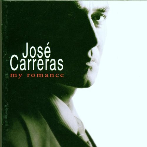 Jose Carreras My Romance Carreras (ten)