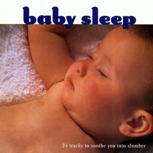 Baby Sleep 24 Tracks To Soothe You Into S Schumann Elgar Faure Sor Bach Tchaikovsky Petzold Purcell +