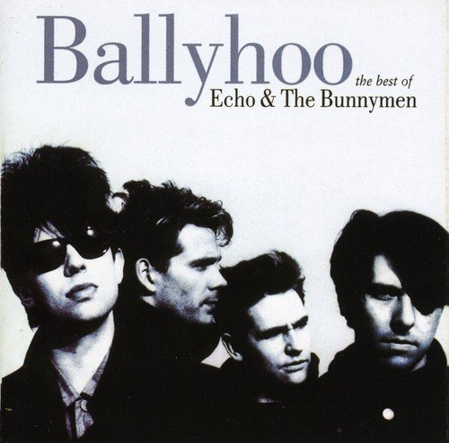 Echo & The Bunnymen Ballyhoo Best Of Import Gbr