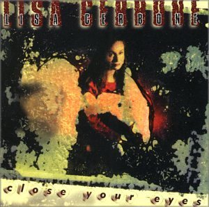 Lisa Cerbone Close Your Eyes