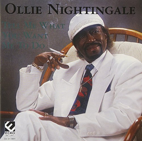 Ollie Nightingale Tell Me What You Want Me To Do