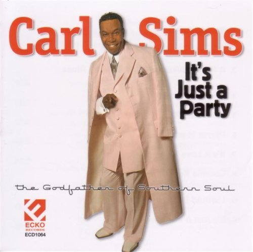 Carl Sims It's Just A Party