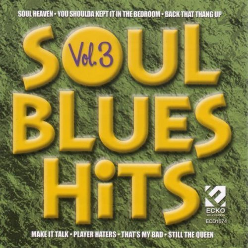 Soul Blues Hits Vol. 3 Soul Blues Hits