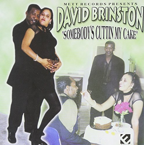 David Brinston Somebody's Cuttin' My Cake