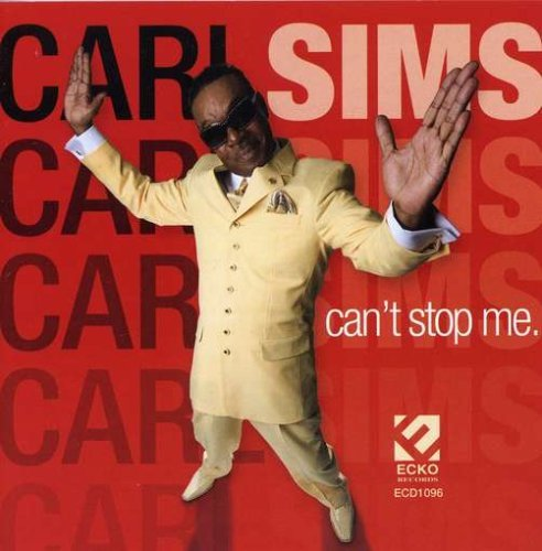 Carl Sims Can't Stop Me