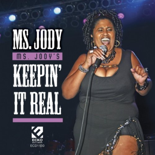 Ms. Jody Ms. Jody's Keepin It Real